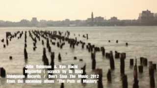 John Robinson & Kyo Itachi - Masterful ( Scratch by Dj Djaz)