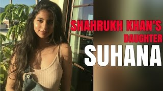 TRENDING PHOTOS OF SHAHRUKH KHAN'S DAUGHTER, SUHANA KHAN.
