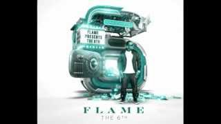 Show Out feat. Lecrae - Flame (The 6TH)