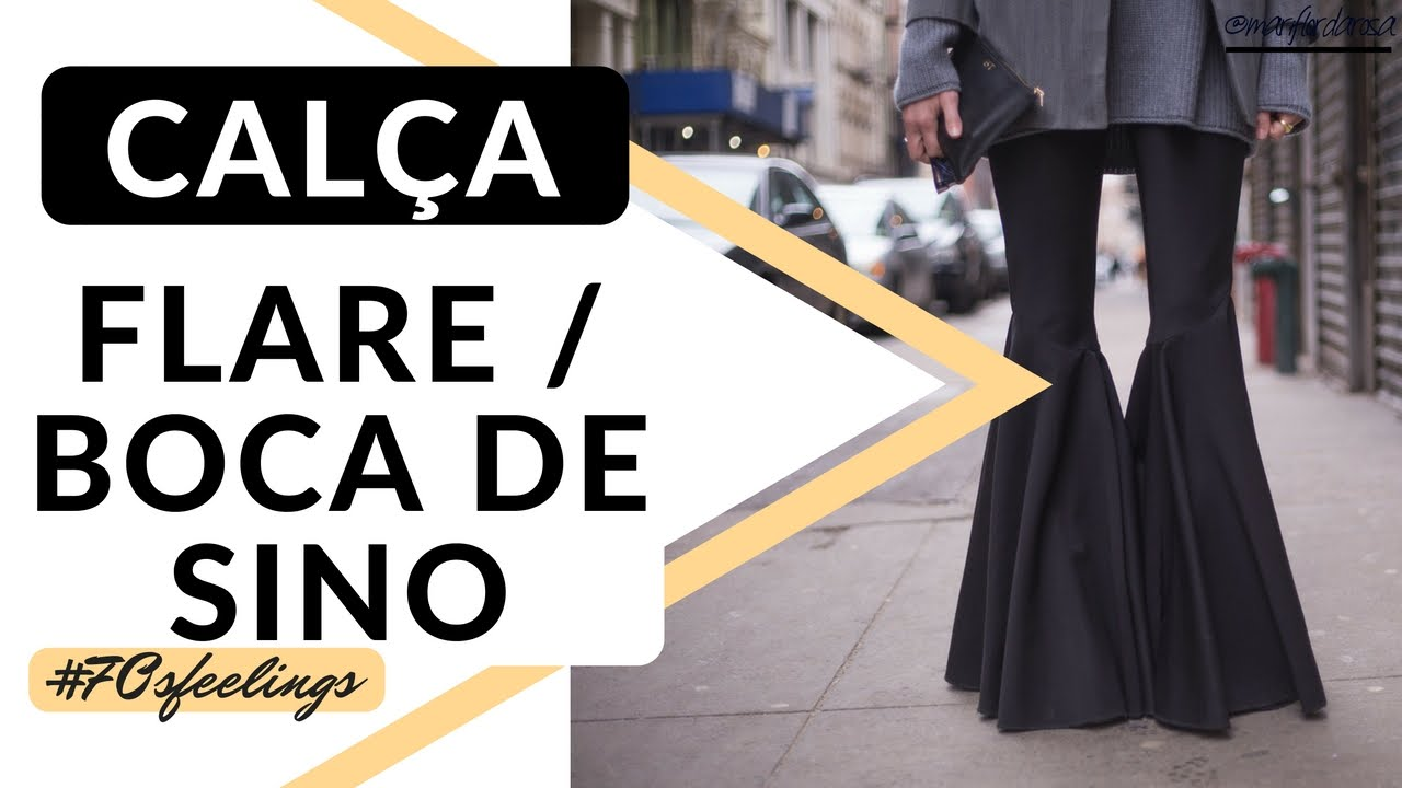 955ae3d3a0 COMO USAR  CALÇA FLARE (BOCA DE SINO) - YouTube