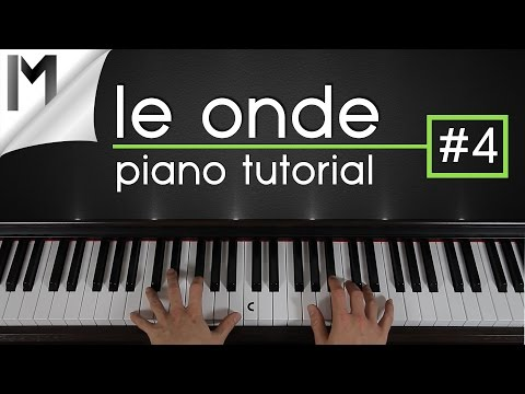 Le Onde ~ Piano Tutorial ~ Part 4/5