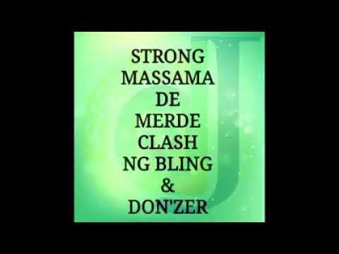 Clash: Ng bling et Don'zer se font niker par Strong
