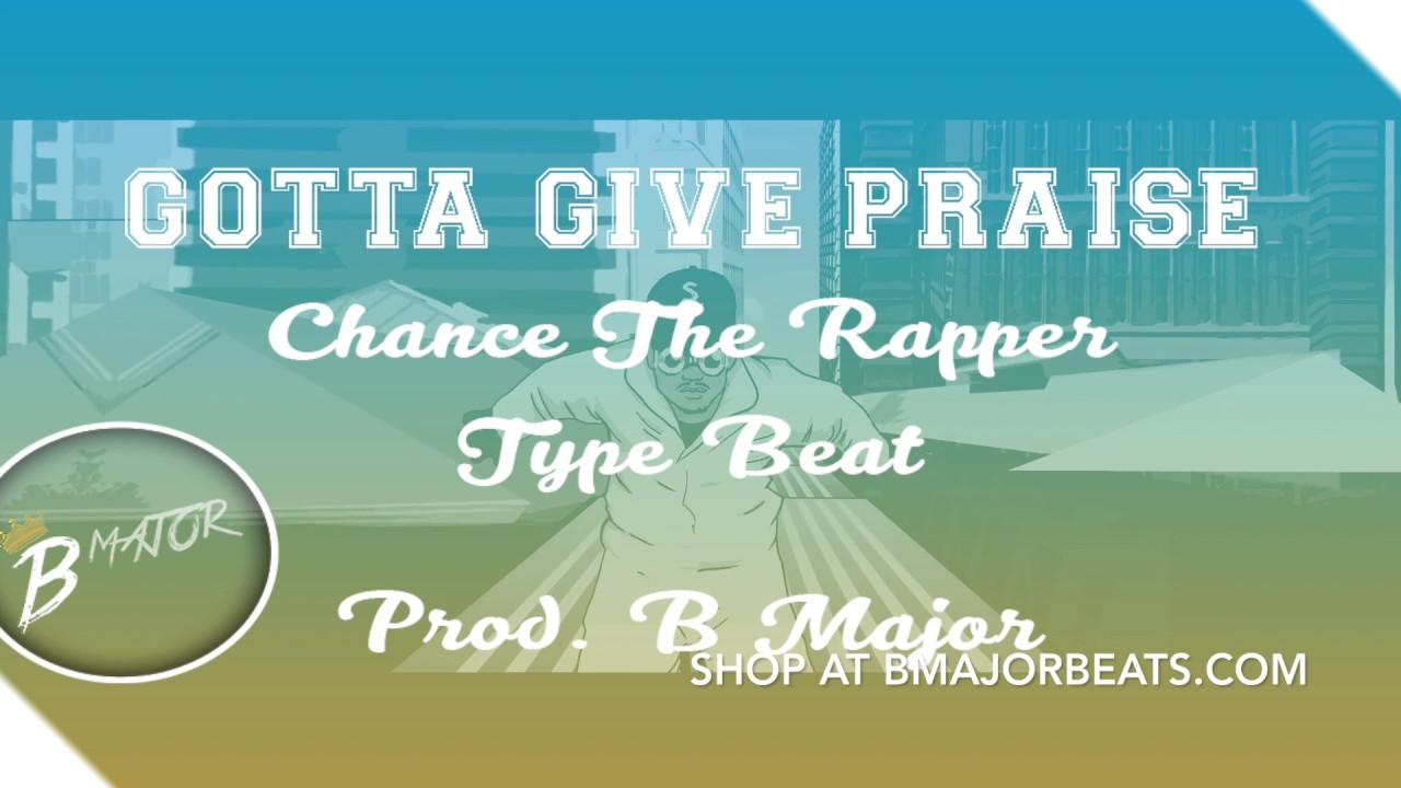 Free Chance The Rapper Gospel Type Beat | Give Praise | Hip Hop | Prod  B  Major