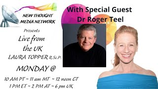 The Cosmic Prayer with Laura Topper w/ Special Guest Rev. Dr. Roger Teel