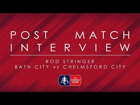 Bath City Reaction (Emirates FA Cup) - Rod Stringer