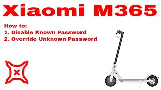 Xiaomi Mijia M365 Electric Scooter - how to disable/override the password