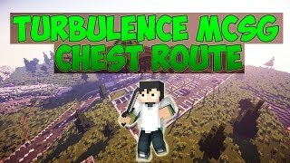 mcsg   turbulence chest route   new map