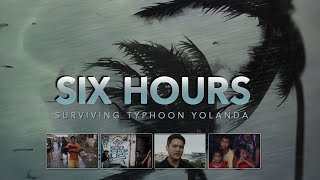 Six Hours: Surviving Typhoon Yolanda (Official Trailer)