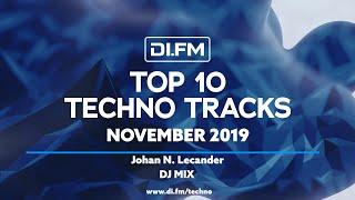 DI.FM Top 10 Techno Tracks November 2019 - Johan N. Lecander