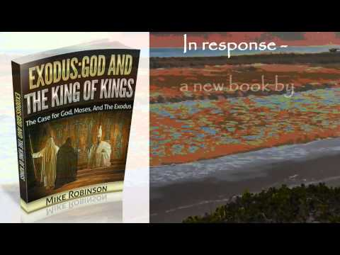 Exodus, Moses, and God: The Evidence
