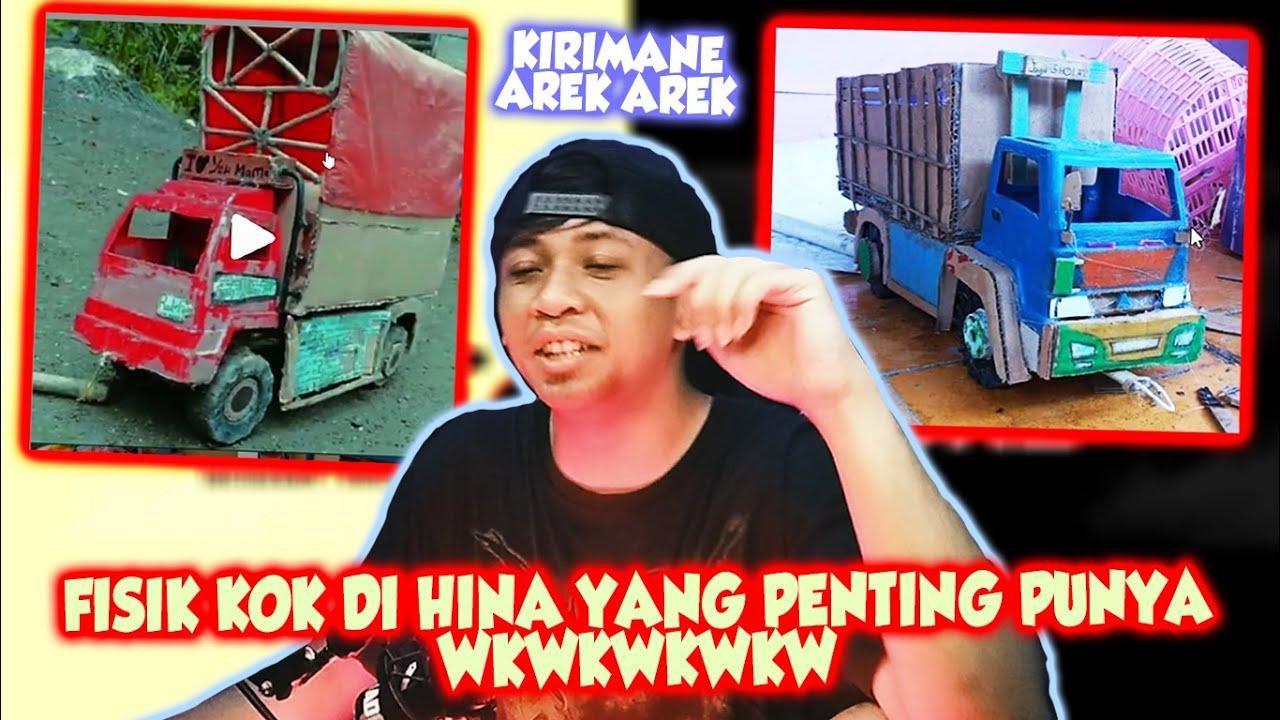 Fisik Kok Di Hina Kalo Berubah Gimana - Truk Miniatur