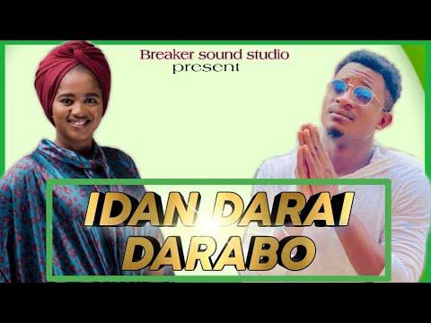 Download Sabuwar wakar hamisu breaka feat Aish humairaIDAN DARAI DA RABO