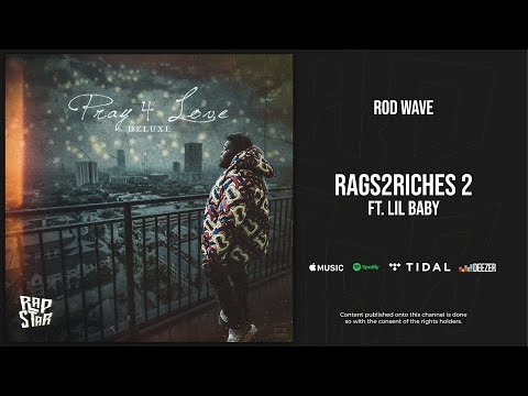 Rod Wave - Rags2Riches 2 Ft. Lil Baby (Pray 4 Love Deluxe)