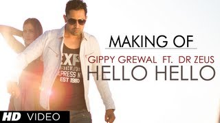 """""""hello hello"""" song making gippy grewal feat. dr. zeus 