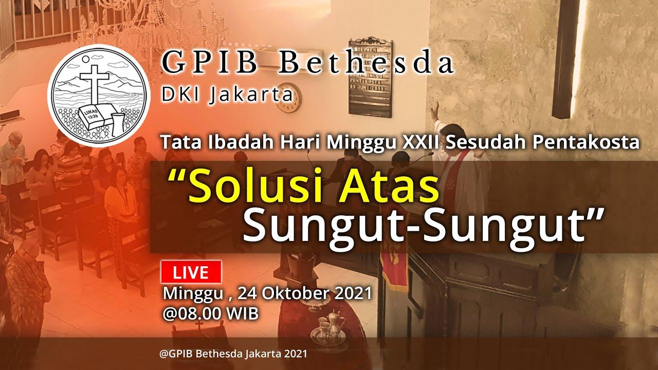 Ibadah Hari Minggu XXII Sesudah Pentakosta (24 Oktober 2021)