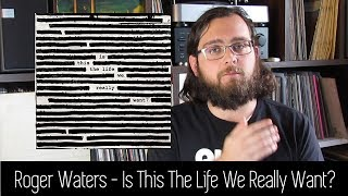Baixar Roger Waters - Is This The Life We Really Want? | ALBUM REVIEW