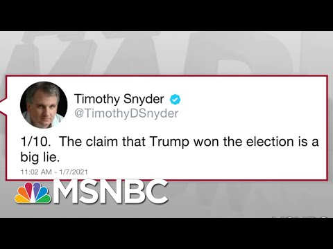 Trump's 'Big Lie' Keeps Supporters In Thrall But Truth Is The Cure: Snyder   Rachel Maddow   MSNBC
