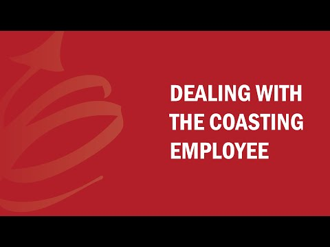 Dealing with the Coasting Employee