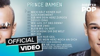 Prince Damien - Glücksmomente (Official Album Player)