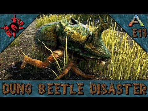 ARK: DUNG BEETLE DISASTER! Ep 13 [Vanilla w/ S+] [Sons of AnARKy]