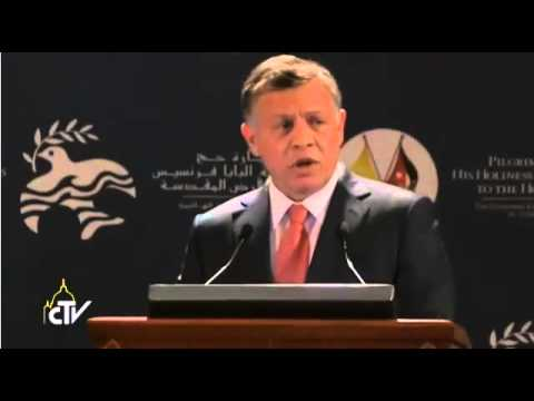 His Majesty King Abdullah welcome speech on the pope Francis arrival to Jordan