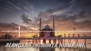 Download Alangkah indahnya. lirik muhammad hadi assegaf ft. Habib syekh