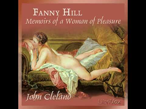 Fanny Hill: Memoirs of a Woman of Pleasure by John Cleland | Unabridged Audiobook Full