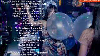 top  bài nhạc trẻ remix hay nhất 2019 Gây Nghiện | Nonstop Việt Mix, lk nhạc trẻ DJ mới Nhất 2019