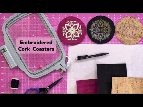 Embroidered Cork Coaster - Machine Embroider Your Life: Episode 2