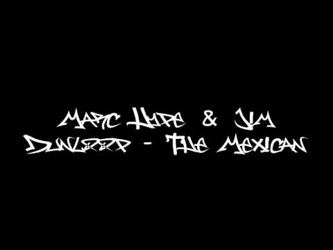 Marc Hype & Jim Dunloop - The Mexican