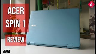 Acer Spin 1 Review | Digit.in