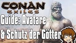 CONAN EXILES GUIDE: Schutz & Avatare der Götter/Erzpriester finden! [Conan Exiles Tutorial Deutsch]