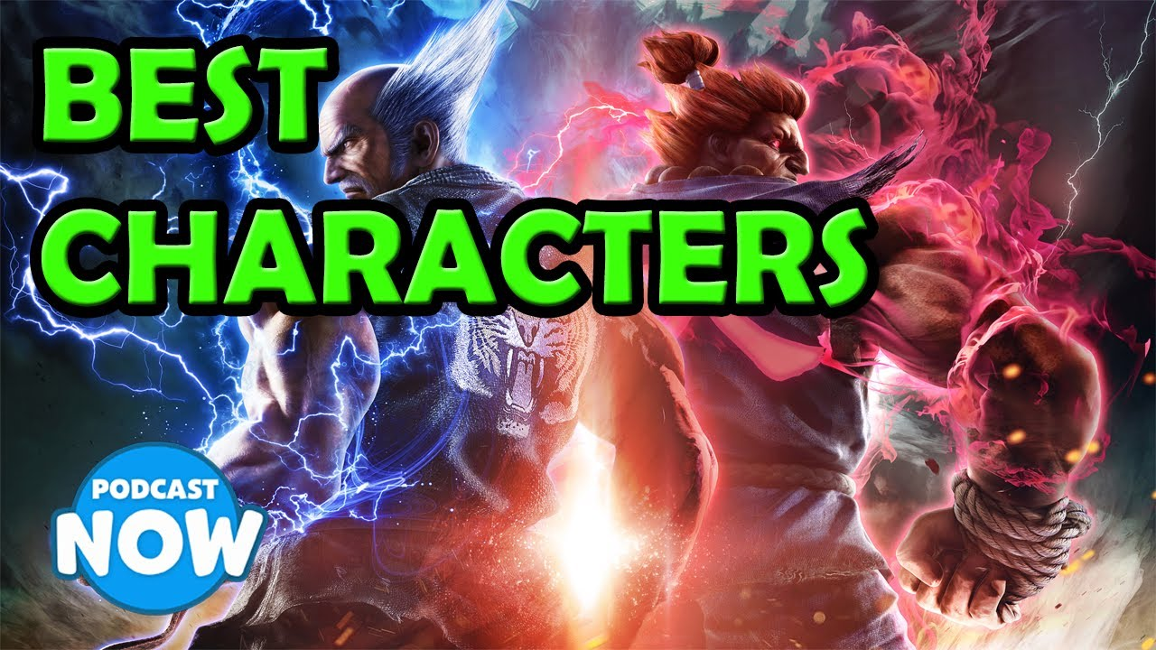 Tekken 7 Top 3 Best Characters Youtube