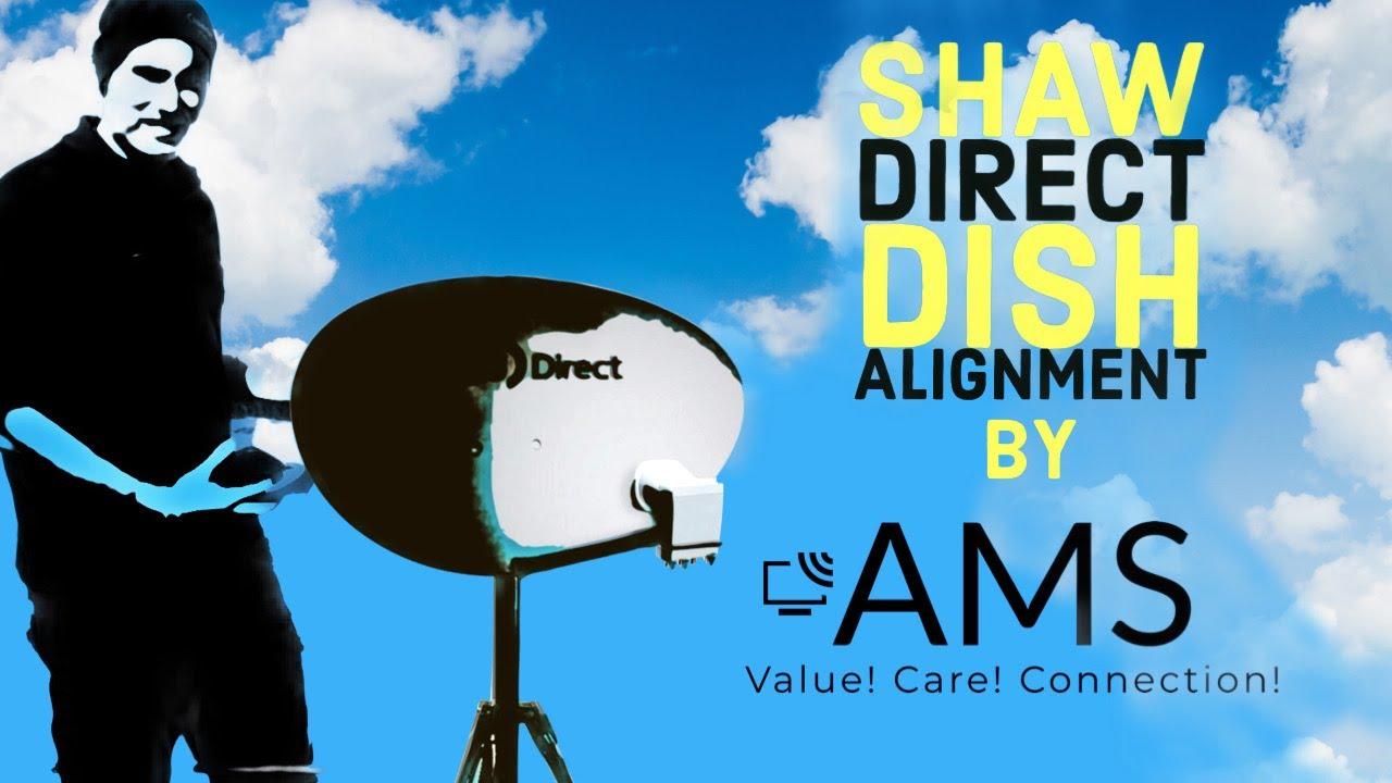 Shaw Direct Dish Alignment