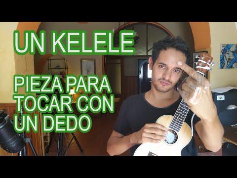 Un Kelele (Pieza para tocar con un dedo)