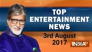 Top Entertainment News   3rd August, 2017   05:00 PM - India TV