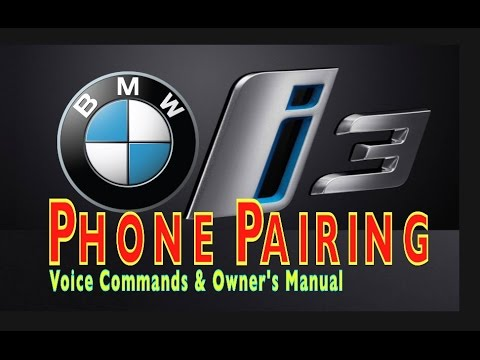 BMW i3 - Phone Pairing / iPhone & Android - Voice Command ...