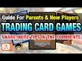 Trading Card Games 101: Things Parents and You should know