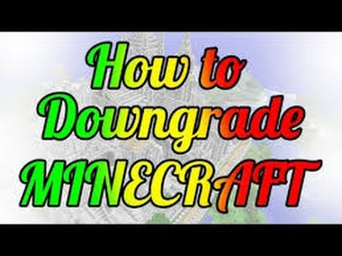 Download Minecraft How To Downgrade To Tu1 MP3, MKV, MP4