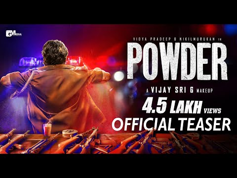Powder Movie Teaser | Vijay Sri G | Vidya Pradeep | Nikilmurukan | Sam C S | G MEDIA