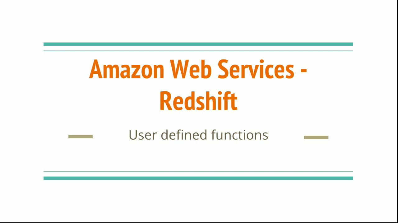 #20 User Defined functions in Redshift