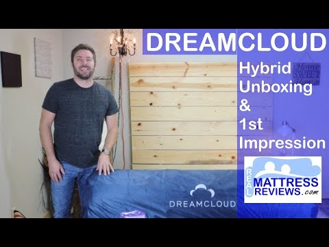 DreamCloud Mattress Unboxing | 1st Impression | DreamCloud Hybrid