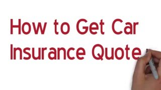 How to get car insurance quote
