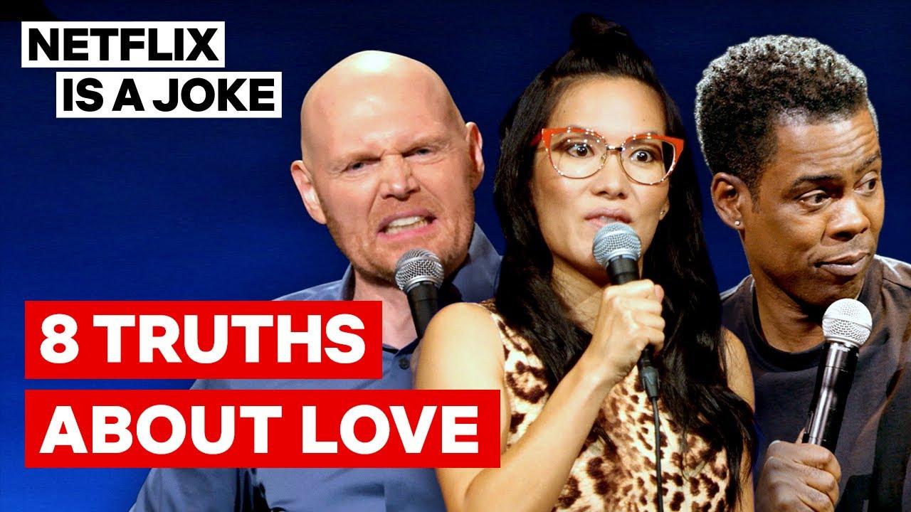 Chris Rock, Ali Wong, Bill Burr & More Tell Their Truths About Love | Netflix Is A Joke