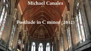 Michael Canales — Postlude in C minor (2012) for organ