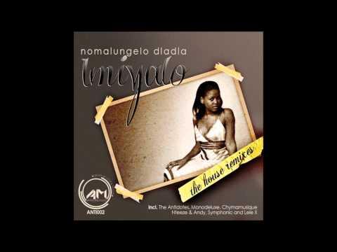 Nomalungelo Dladla - Imiyalo (Lele X's Soulful Mix)