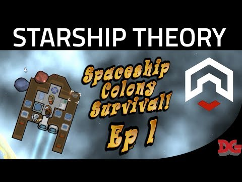 Starship Theory ► Episode 1 - Floating Space Colonies! (1440@60)