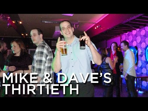 2013-12-07 'Mike & Dave's Surprise Thirtieth'