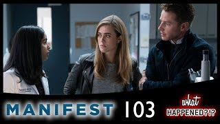 MANIFEST 1x03 Recap: Blood Test Results & Stolen Bodies - What Happened?!?