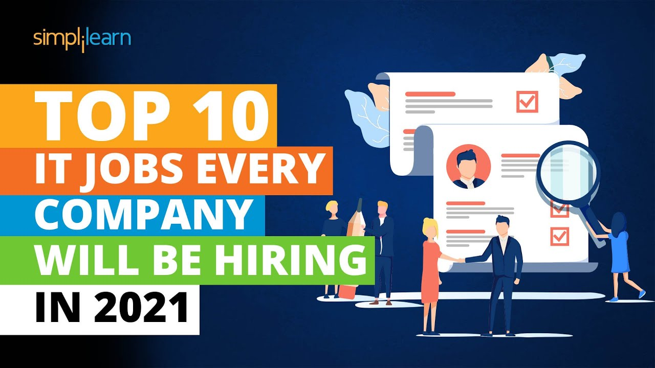 Top 10 IT Jobs Every Company Will Be Hiring For In 2021   Most In-demand Jobs 2021